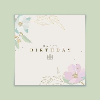 Cartão de feliz aniversário com flores desabrochando