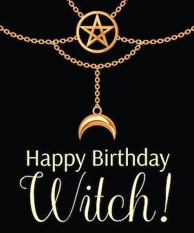 Cartão de feliz aniversário de bruxa. colar metálico dourado.