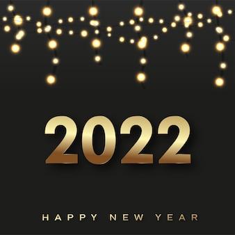 Cartão de feliz ano novo de 2022 com texto dourado de luxo e guirlandas em fundo preto. vetor.