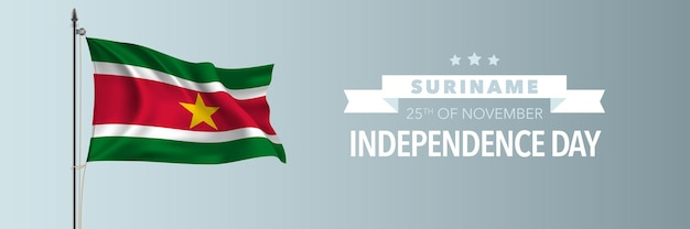 Cartão de feliz dia da independência do suriname, ilustração vetorial de banner. elemento de design do feriado nacional do suriname em 25 de novembro com uma bandeira no mastro