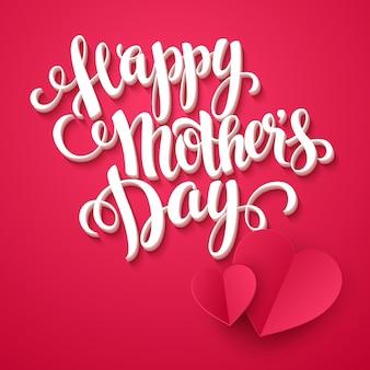 Cartão de feliz dia das mães. inscrição caligráfica.