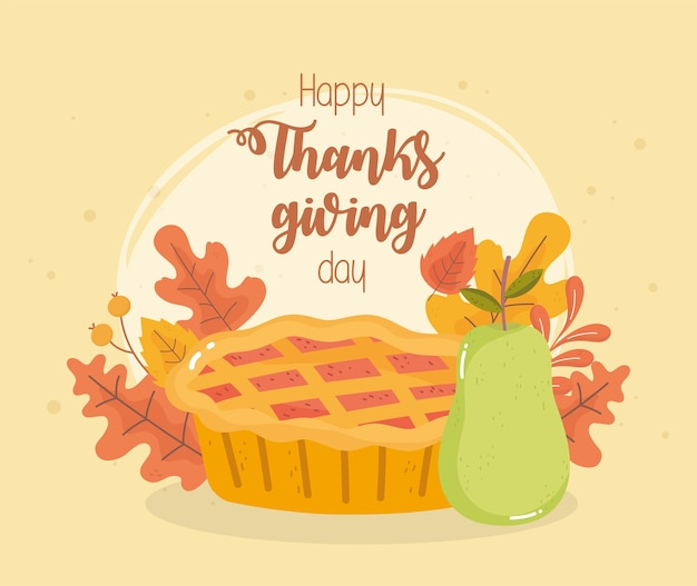 Cartão de feliz dia de ação de graças com bolo de abóbora e folhas de outono de pêra