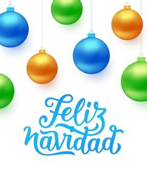 Cartão de feliz navidad com bolas de natal coloridas