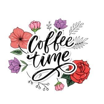 Cartão de hora do café. mão desenhada citação positiva. caligrafia de escova moderna. letras de mão desenhada