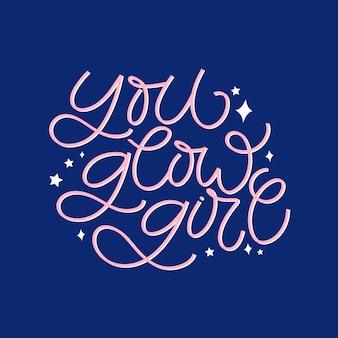 Cartão de letras de mão desenhada. a inscrição: você brilha garota.