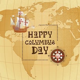 Cartão de saudação feliz feriado columbus day national usa com o navio sobre o mapa do mundo
