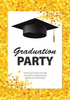 Cartão do convite da festa de formatura com confetes dourados, brilho, tampão da graduação e fundo branco, ilustração.