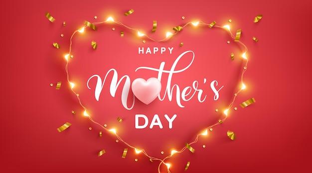 Cartão do dia das mães com coração de amor e símbolo do coração das luzes led no pred