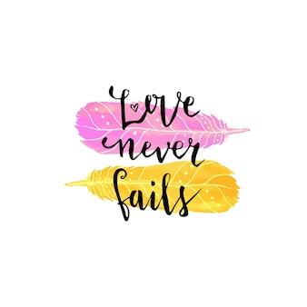 Cartão do dia dos namorados. letra vetorial com lindas penas de aquarela em cores rosa e amarelas. amor nunca falha