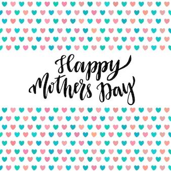 Cartão feliz do dia das mães. letra de mão vector cartaz imprimível com corações bonitos
