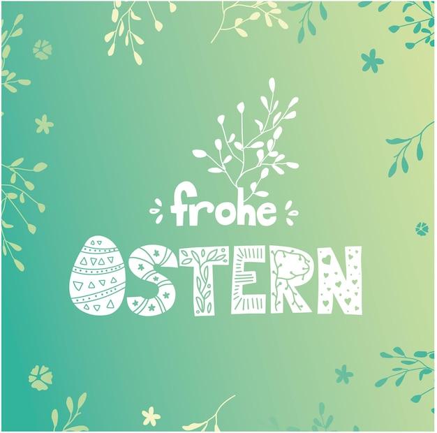 Cartão postal alemão da páscoa. cartaz colorido da primavera ou banner. frohe ostern.