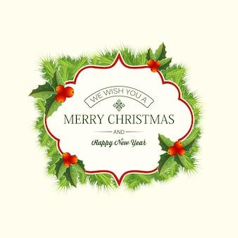 Cartão realista de coroa de coníferas de natal com texto de saudação no quadro de ramos de abeto e bagas de azevinho