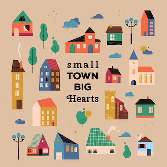 Cartaz com casinhas minúsculas, ruas com edifícios, árvores e nuvens. cartaz de citação inspiradora corações grandes de cidade pequena com casas geométricas, ilustração de uma cidade bonita.