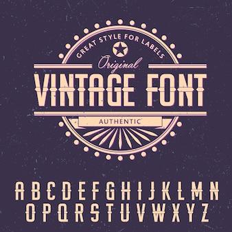 Cartaz com grande estilo para etiquetas com fonte vintage original e ilustração do alfabeto