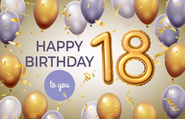 Cartaz de aniversário com número dourado. comemoração dos 18 anos com balões numéricos em folha de ouro. bandeira de vetor de festa de saudação de idade de aniversário. surpresa festiva, decoração de cerimônia de feriado