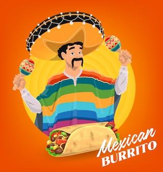 Cartaz de burrito mexicano, homem mexicano tocando maracas.