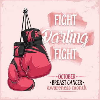 Cartaz de conscientização do câncer de mama com letras de luta, querida luta, com luvas de boxe rosa desenhadas à mão
