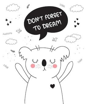 Cartaz de desenho vetorial com animal fofo doodle com frase de letras de motivação p