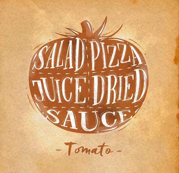 Cartaz de esquema de corte de tomate com letras de salada, pizza, suco, molho seco, em artesanato estilo retro