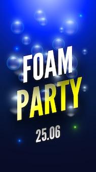 Cartaz de festa de espuma com bolhas de sabão. ilustração.