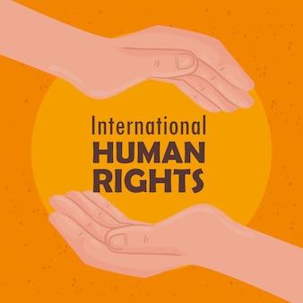 Cartaz de letras de direitos humanos internacionais com as mãos protegendo o design da ilustração