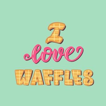 Cartaz de letras eu amo waffles