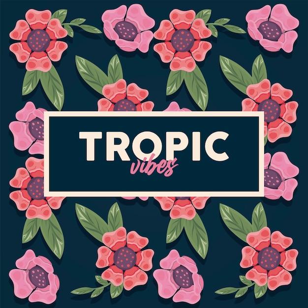 Cartaz de moldura retangular floral com desenho de ilustração de citações de vibrações tropicais