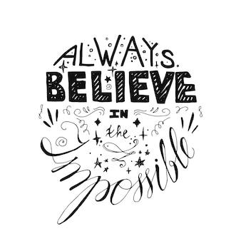 Cartaz de motivação de letras. cite sobre o sonho e acredite para tecido, imprima, decoração