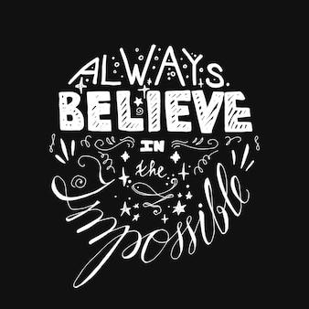 Cartaz de motivação de letras. cite sobre o sonho e acredite.