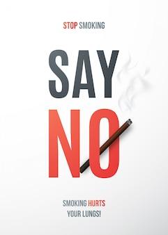 Cartaz de parar de fumar com cigarro realista e texto diga não.