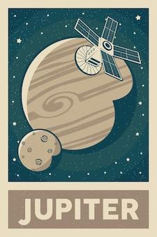 Cartaz de satélite retro e vintage explorando o planeta júpiter