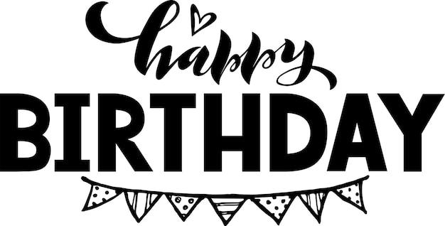 Cartaz de tipografia de feliz aniversário com letras cotação de celebração para cartão de caderno de desenho