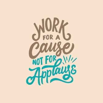 Cartaz de tipografia desenhada de mão. rotulação de citações de motivação.