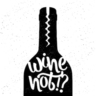 Cartaz de tipografia desenhada de mão. vinho não. caligrafia vetorial