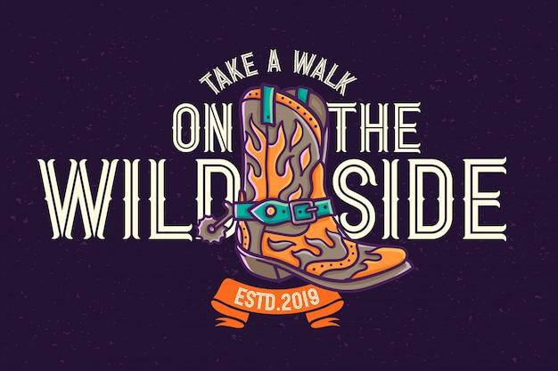 Cartaz do oeste selvagem com citação de letras e um sapato de cowboy