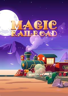 Cartaz dos desenhos animados da ferrovia mágica trem a vapor andando à noite paisagem do deserto do oeste selvagem com cactos e rochas sob o céu estrelado