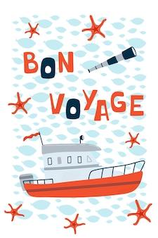 Cartaz infantil do mar com barco a motor e letras bon voyage em estilo cartoon.