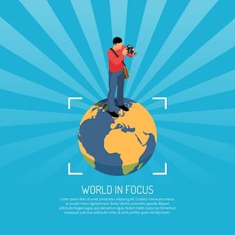 Cartaz isométrico do mundo em foco com o fotógrafo em pé na bola de terra segurando a câmera, fazendo fotos.