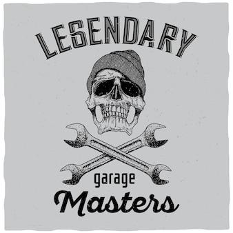 Cartaz lendário dos mestres de garagem com uma caveira no chapéu e ilustração de duas chaves inglesas