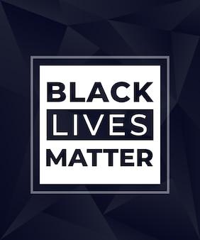 Cartaz moderno de vidas negras importa