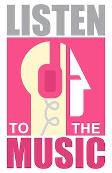 Cartaz musical, homem com fones de ouvido. texto ouça a música.