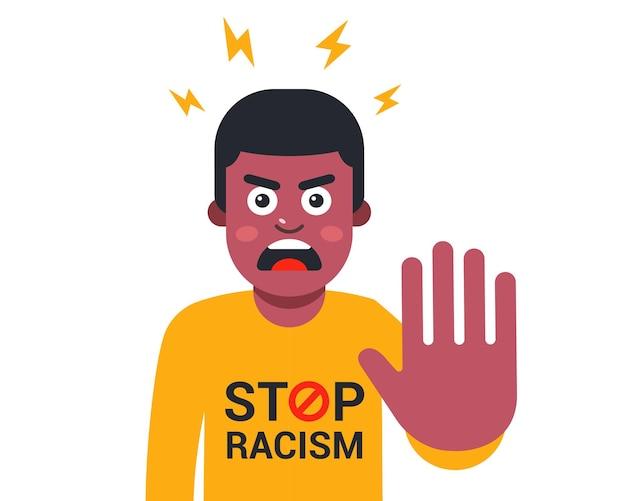 Cartaz parar o racismo. homem negro com raiva. acabar com a violência contra as pessoas. ilustração vetorial plana.
