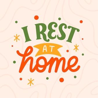 Cartaz tipografia letras citação inspiração motivação descansar em casa
