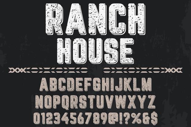 Casa de rancho de design de rótulo de tipo de letra