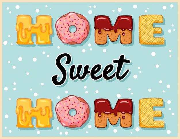 Casa doce lar engraçado bonito lettering