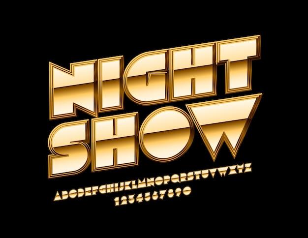 Chique golden show. fonte brilhante real. letras e números do alfabeto de luxo