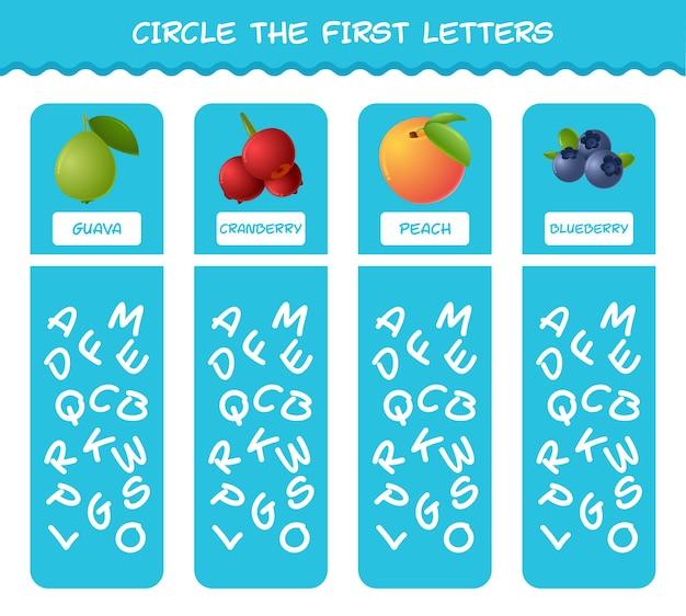 Circule as primeiras letras das frutas dos desenhos animados. jogo de correspondência. jogo educativo para crianças e bebês antes da idade escolar