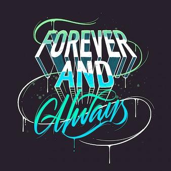 Citação de amor, para sempre e sempre, letras de tipografia artesanal