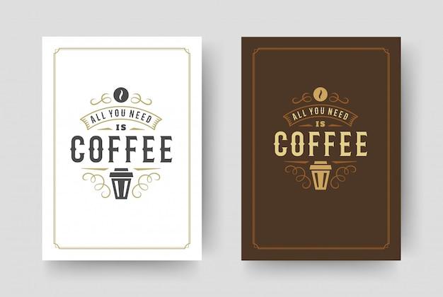 Citação de café estilo vintage tipográfico frase inspiradora design ilustração vetorial