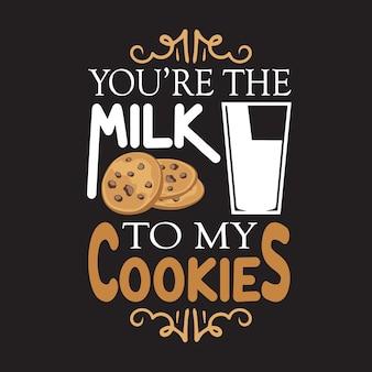 Citação de gotas de chocolate. você é o leite para meus biscoitos. rotulação
